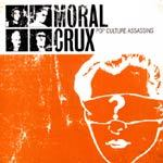 Cover MORAL CRUX, pop culture assassins