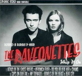 RAVEONETTES, whip it on cover