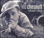 Cover VIC CHESNUTT, silver lake