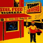 Cover TOMMY GUERRERO, soul food taqueria