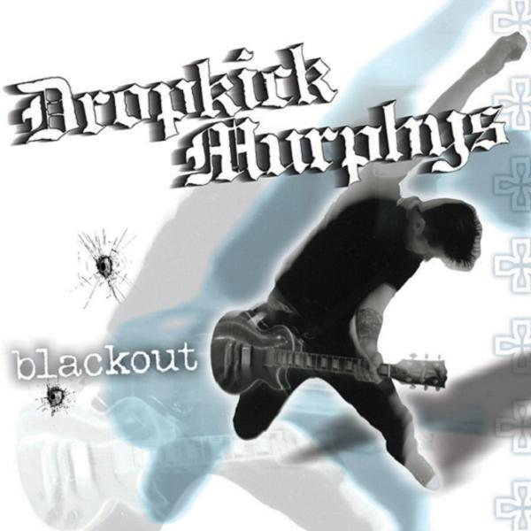 DROPKICK MURPHY´S, blackout cover
