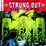 Cover STRUNG OUT, live in a dive