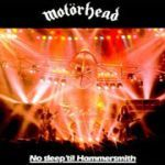 MOTÖRHEAD, no sleep til hammersmith cover