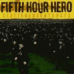 Cover FIFTH HOUR HERO, scattered sentences
