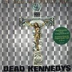Cover DEAD KENNEDYS, in god we trust