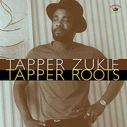 Cover TAPPER ZUKIE, tapper roots