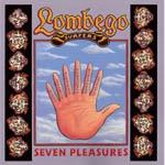 LOMBEGO SURFERS, seven pleasures cover