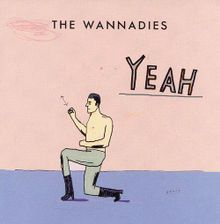 WANNADIES, yeah cover
