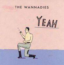 WANNADIES, yeah cover
