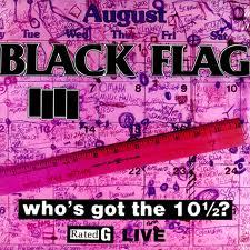 Cover BLACK FLAG, who´s got the 10 1/2