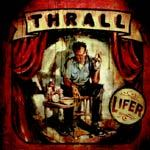 Cover THRALL, lifer