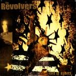 REVOLVERS, end of apathy cover