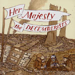 Cover DECEMBERISTS, her majesty