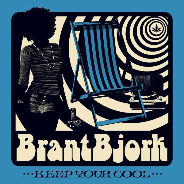 BRANT BJORK, keep your cool cover