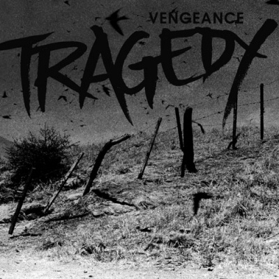 TRAGEDY, vengeance cover