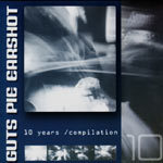 Cover GUTS PIE EARSHOT, 10 years