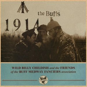 BILLY CHILDISH & BUFF MEDWAYS, 1914 cover