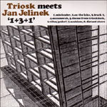 TRIOSK MEETS JAN JELINEK, 1+3+1 cover