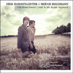 DIRK DARMSTAEDTER & BERND BEGEMANN, this road doesn`t .... cover