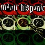 MANIC HISPANIC, menudo incident cover
