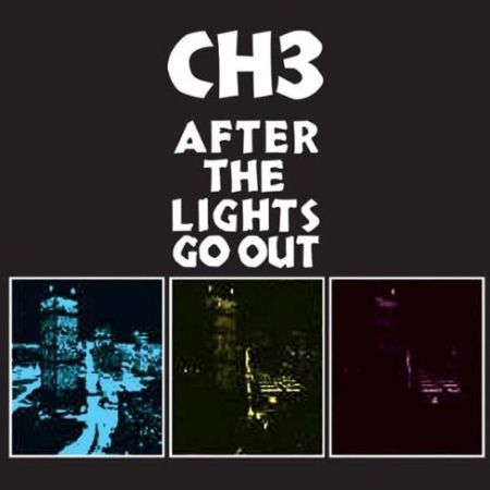 CHANNEL 3, after the lights go out cover
