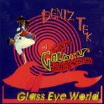 Cover DENIZ TEK & THE GOLDEN BREED, glass eye world