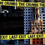 CRUMBS, last exit cover
