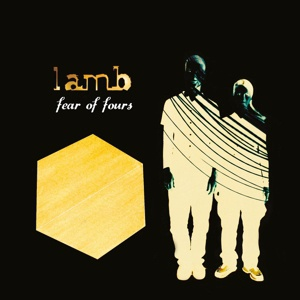LAMB, fear of fours cover
