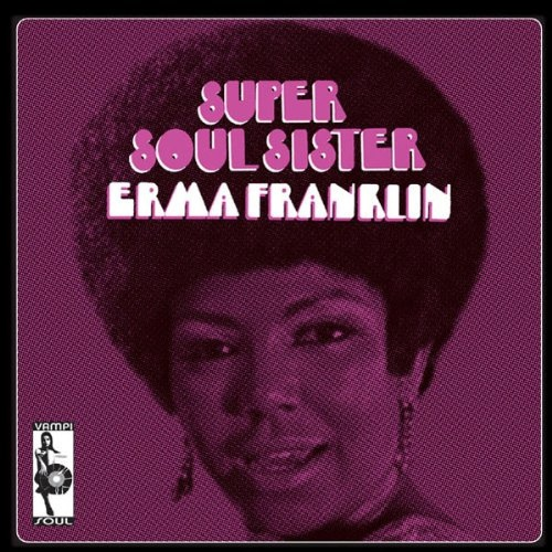 ERMA FRANKLIN, super soul sister cover