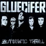 Cover GLUECIFER, automatic thrill