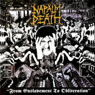 Cover NAPALM DEATH, from enslavement to obliteration
