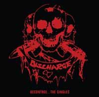 DISCHARGE, decontrol - the singles cover