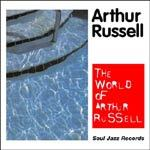 ARTHUR RUSSELL, world of ... cover