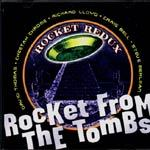 Cover ROCKET FROM THE TOMBS, rocket redux