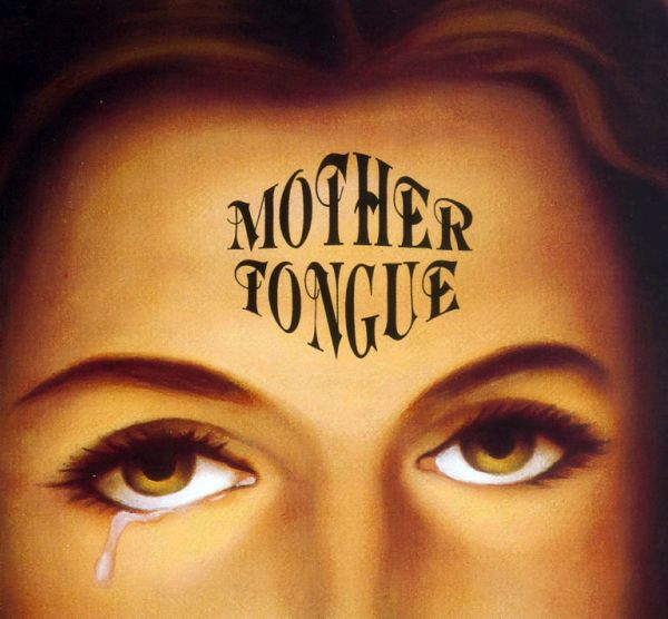 MOTHER TONGUE, s/t cover
