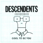 DESCENDENTS, cool to be you cover
