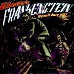 Cover ELECTRIC FRANKENSTEIN, we will bury you