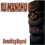 Cover FU MANCHU, something beyond