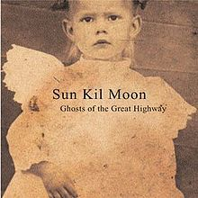 SUN KIL MOON, ghosts of the great highway cover