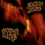 Cover REIGNING SOUND, too much guitar