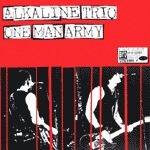 Cover ALKALINE TRIO / ONE MAN ARMY