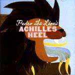 PEDRO THE LION, achilles´ heel cover
