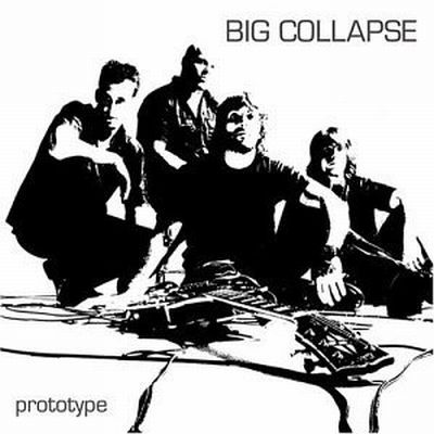 BIG COLLAPSE, protype cover