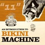 Cover BIKINI MACHINE, an introducing to ...