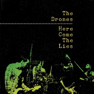 DRONES, here come the lies cover