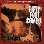 FIFTY FOOT COMBO, ghent- bxl cover