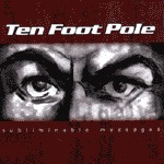 TEN FOOT POLE, subliminable messages cover