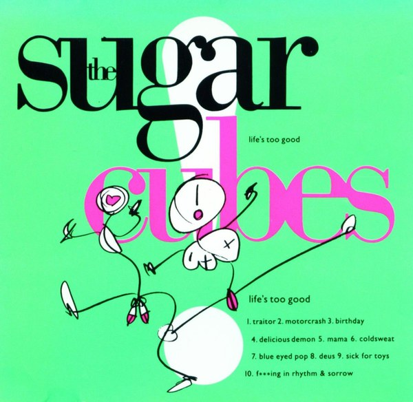 SUGARCUBES, life´s too good cover