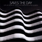 Cover SAVES THE DAY, ups & downs - early recordings
