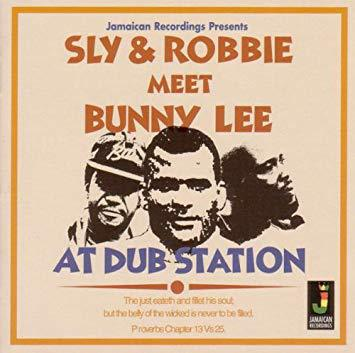 SLY & ROBBY, meet bunny lee at dub station cover